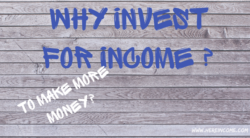 Why invest for income