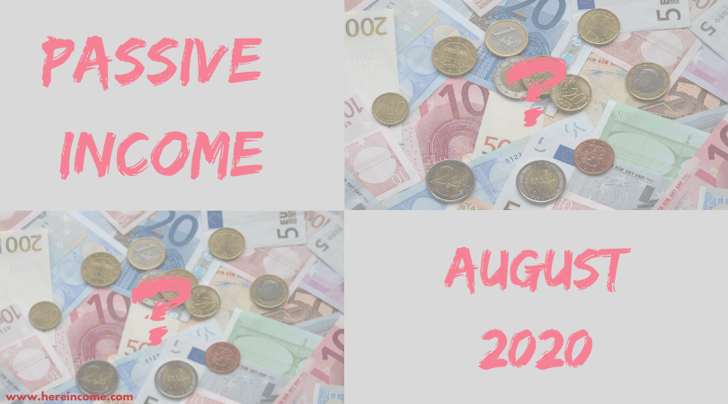 Post 12 - Passive Income Update - August 2020